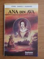 Ethel Daniels Hubbard - Ana din Ava