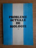 Anticariat: Eugen A. Pora - Probleme actuale de biologie (volumul 2)