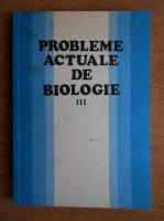 Anticariat: Eugen A. Pora - Probleme actuale de biologie (volumul 3)