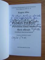Anticariat: Eugen Albu - Florin Piersic. Povestea unui basm (cu autograful autorului)