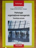 Anticariat: Eugen Avram - Psihologie organizational-manageriala. Tendinte actuale