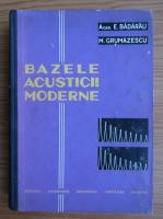 Eugen Badarau, Mircea Grumazescu - Bazele acusticii moderne