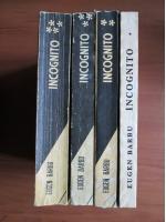 Eugen Barbu - Incognito (4 volume)