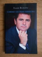 Eugen Bejinariu - Cabinet de Prim-Ministru