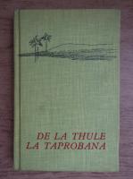 Anticariat: Eugen Boureanul - De la Thule la Taprobana