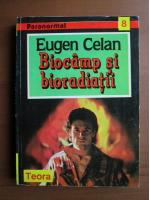 Anticariat: Eugen Celan - Biocamp si bioradiatii