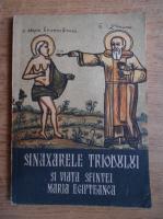 Eugen Dragoi - Sinaxarele Triodului si Viata Sfintei Maria Egipteanca