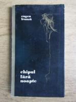Anticariat: Eugen Frunza - Chipul fara noapte