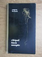 Anticariat: Eugen Frunza - Ghipul fara noapte
