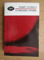 Eugen Ionescu - Cantareata cheala (volumul 1)