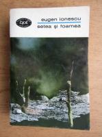 Anticariat: Eugen Ionescu - Setea si foamea (volumul 2)