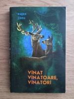 Anticariat: Eugen Jianu - Vanat, vanatoare, vanatori