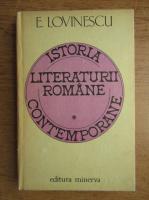 Eugen Lovinescu - Istoria literaturii romane contemporane (volumul 1)