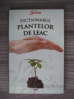 Eugen Mihaescu - Dictionarul plantelor de leac