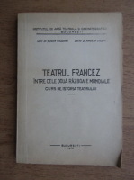 Anticariat: Eugen Nicoara - Teatrul francez intre cele doua Razboaie Mondiale
