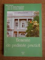 Eugen Pascal Ciofu - Elemente de pediatrie practica