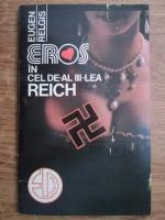 Anticariat: Eugen Relgis - Eros in cel de-al III-lea reich