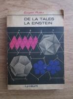 Eugen Rusu - De la Tales la Einstein
