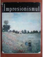 Eugen Schileru - Impresionismul