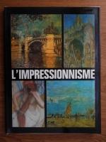Anticariat: Eugen Schileru - L'Impressionnisme