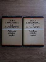 Anticariat: Eugen Simion - De la T. Maiorescu la G. Calinescu. Antologia criticilor romani (2 volume)