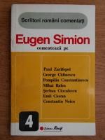 Anticariat: Eugen Simion - Eugen Simion comenteaza pe Paul Zarifopol, George Calinescu, Pompiliu Constantinescu...