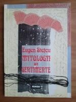 Anticariat: Eugen Stetcu - Mitologii si sentimente