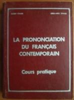 Eugen Tanase - La prononciation du Francais Contemporain. Cours pratique