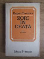 Anticariat: Eugen Teodoru - Zori in ceata