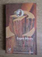 Anticariat: Eugen Uricaru - La anii treizeci