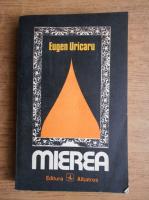 Anticariat: Eugen Uricaru - Mierea