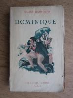 Anticariat: Eugene Fromentin - Dominique (1927)