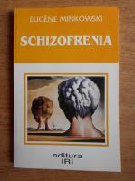 Eugene Minkowski - Schizofrenia
