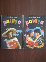 Anticariat: Eugene Sue - Paiata (2 volume)