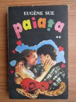 Anticariat: Eugene Sue - Paiata (volumul 2)