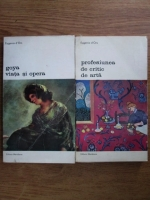 Anticariat: Eugenio D Ors - Goya, viata si opera. Profesiunea si critic de arta (2 volume)