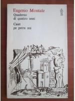 Anticariat: Eugenio Montale - Caiet pe patru ani