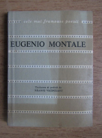 Anticariat: Eugenio Montale - Poeme alese
