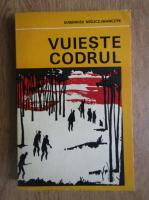 Anticariat: Eugeniusz Wislicz Iwanczyk - Vuieste codrul