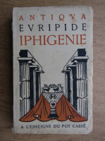 Euripide - Iphigenie (1929)