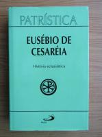 Eusebio de Cesarea - Historia eclesiastica