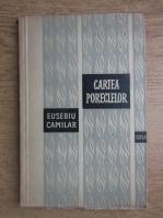Eusebiu Camilar - Cartea poreclelor