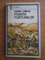 Anticariat: Eusebiu Camilar - Poarta furtunilor