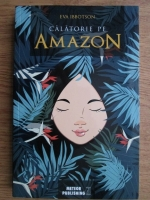 Anticariat: Eva Ibbotson - Calatorie pe Amazon