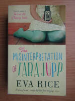 Eva Rice - The misinterrpretation of Tara Jupp