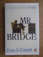 Anticariat: Evan S. Connell - Mr Bridge
