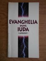 Evanghelia dupa Iuda. Apocrifa