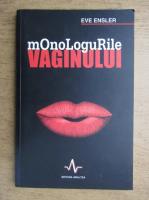 Eve Ensler - Monologurile vaginului