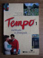 Evelyne Berard - Tempo, methode de francais (volumul 1)