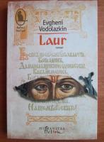 Anticariat: Evgheni Vodolazkin - Laur